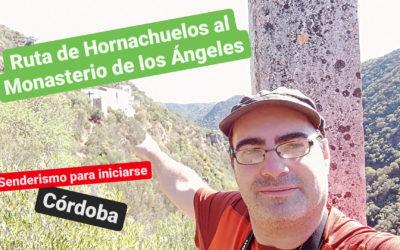 Ruta de Hornachuelos al monasterio de los Ángeles